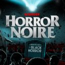 Horror Noire – Watch the trailer for new Horror documentary