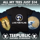 Only a day left on the Live for Films T-Shirt sale