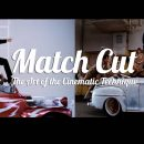 Video Essay: Match Cut – The Art of Cinematic Technique