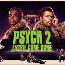 Check out the first 4 minutes from Psych 2: Lassie Come Home
