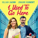 I Used To Go Here – Gillian Jacobs goes back to college with Jemaine Clement in trailer for new comedy