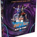 Bill & Ted's Riff in Time is a new bodacious board game