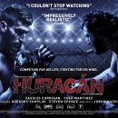 Huracán – Watch the trailer for the new Mixed Martial Arts drama