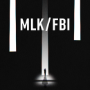 MLK/FBI – Watch the trailer for the Dr. Martin Luther King Jr. documentary
