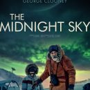 Watch George Clooney, David Oyelowo and Felicity Jones in the final trailer for The Midnight Sky