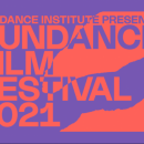 Sundance 2021 Begins – A Preview