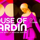 House of Cardin – Watch the trailer for the new fashion documentary