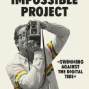 An Impossible Project – Trailer for new documentary celebrates the comeback of Analog