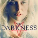"""Review: The Darkness – """"An interesting take on the urban couple relocating to the isolated countryside trope"""""""