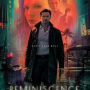 Reminiscence – Watch Hugh Jackman, Rebecca Ferguson and Thandiwe Newton in the trailer for new action thriller