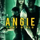 Angie: Lost Girls – The new crime thriller gets a trailer and a UK & Ireland release date