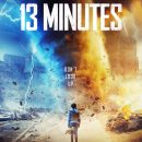 13 Minutes – Thora Birch, Amy Smart and Anne Heche star in the trailer for the new tornado disaster movie